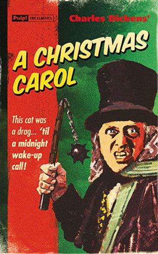 Christmas Carol (Pulp! the Classics)