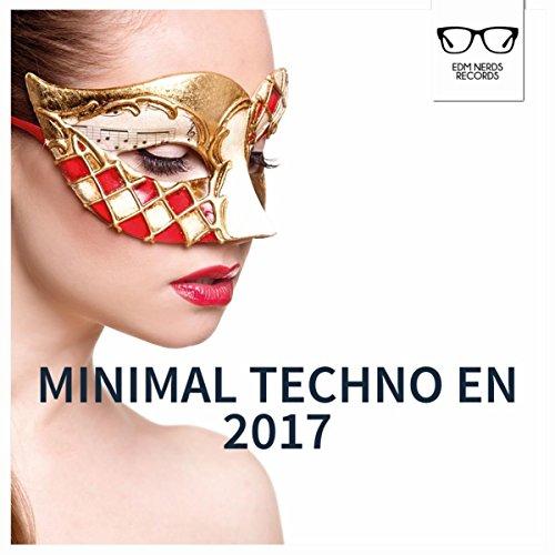 Minimal Techno en 2017