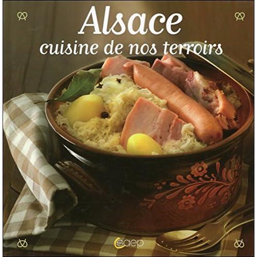 Alsace cuisine de nos terroirs