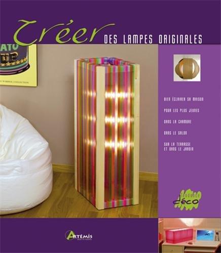 Créer des lampes originales