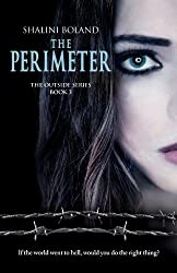 The Perimeter (Outside) by Shalini Boland (2013-11-18)