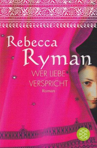 Fischer Taschenbuch Verlag Wer Liebe verspricht: Roman