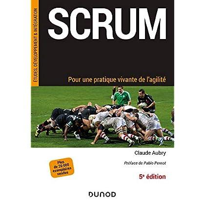 Scrum - 5e éd. - Pour une pratique vivante de l'agilité