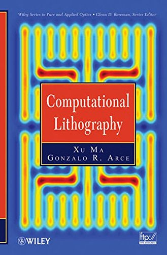 Computational Lithography (Wiley Series in Pure and Applied Optics, Band 1)