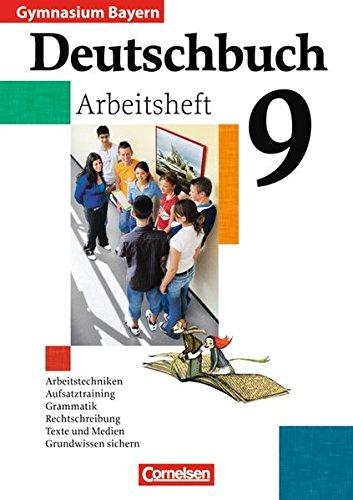 Deutschbuch Gymnasium - Bayern / 9. Jahrgangsstufe - Arbeitsheft mit Lösungen,