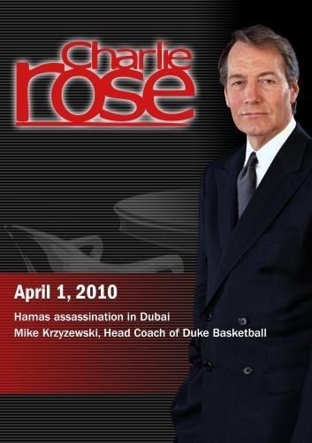 Preisvergleich Produktbild Charlie Rose - Hamas assassination in Dubai / Mike Krzyzewski (April 1,  2010)