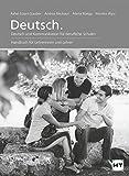 Deutsch: Deutsch und Kommunikation für berufliche Schulen Handbuch für Lehrerinnen und Lehrer