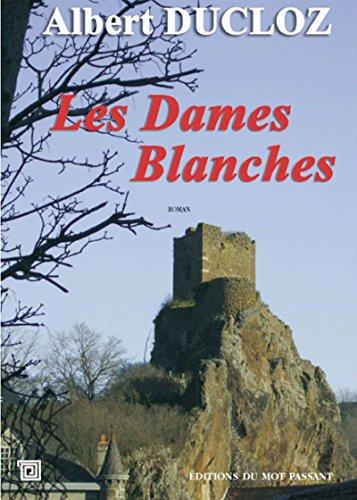 Les Dames Blanches par Ducloz Albert