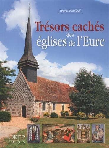 Trésors cachés des églises de l'Eure
