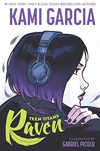 Teen Titans: Raven por Kami Garcia