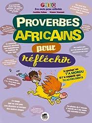 Proverbes africains - pour réfléchir