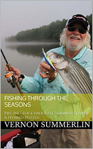 Fishing Through the Seasons: Piecing together Late Summer Striper & Hybrid Puzzle (Freshwater Fishing Series Book 1) (English Edition) -