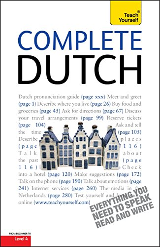 Complete Dutch Beginner to Intermediate Course: Learn to read, write, speak and understand a new language with Teach Yourself (English Edition)