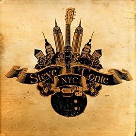 The Steve Conte NYC Album [Explicit]