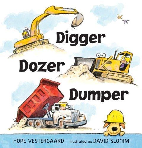Digger, Dozer, Dumper by Hope Vestergaard (2013-08-27)