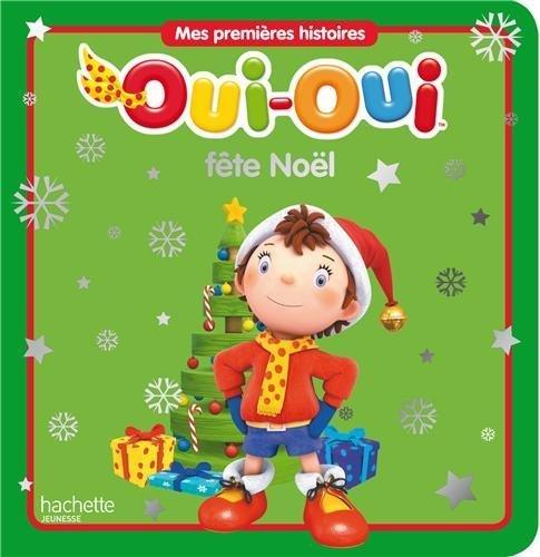 Oui Oui Fête Noël [Pdf/ePub] eBook