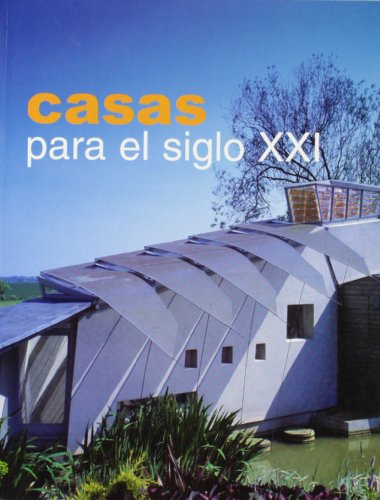 Casas para el siglo XXI por Josep Maria Minguet