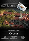 Touring the World's Capital Cities Cyprus The Capital of Nicosia by Frank Ullman