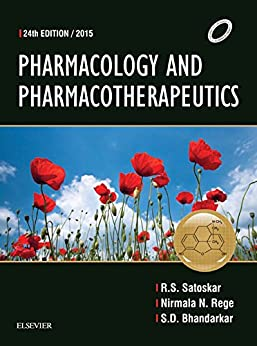 Pharmacology and Pharmacotherapeutics - E-Book by [Satoskar, RS, Rege, Nirmala, Bhandarkar, SD]