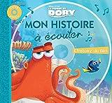 Le Monde de Dory, MON HISTOIRE A ECOUTER