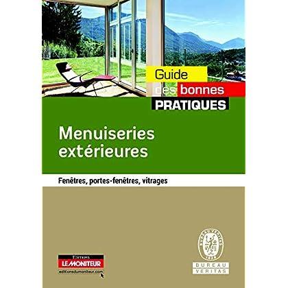 Menuiseries extérieures: Fenêtres, portes-fenêtres, vitrages