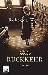 Die Rückkehr: Roman