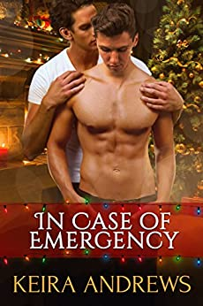 In Case of Emergency: Gay Christmas Romance by [Andrews, Keira]