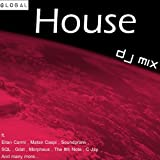 Global House Volume 1 - DJ Mix