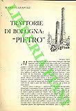 Trattorie di Bologna : 'Pietro'.
