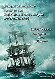 Aventures d'Arthur Gordon Pym de Nantucket, Le Sphinx des glaces - 2 Romans