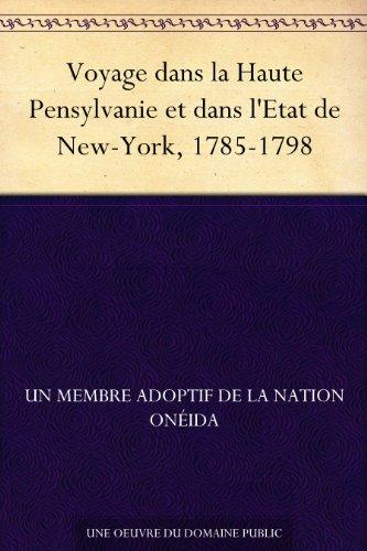 Couverture du livre Voyage dans la Haute Pensylvanie et dans l'Etat de New-York, 1785-1798