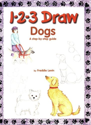 1-2-3 Draw Dogs: A Step-By-Step Guide
