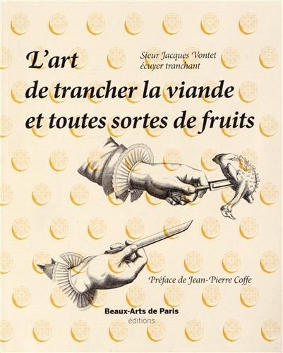 L'art de trancher la viande et toutes sortes de fruits