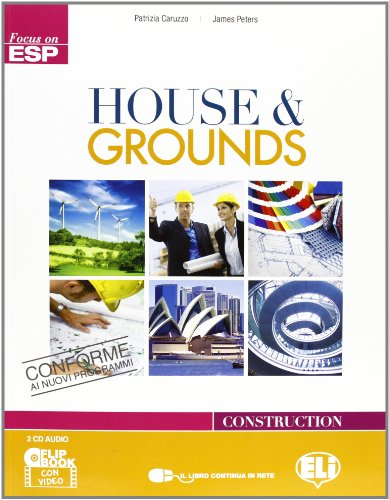 House & groundsLIM. Per le Scuole superiori. Con CD Audio. Con CD-ROM. Con espansione online. Con libro
