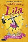 El rey de la magia: La vuelta al mundo de Lila 2 par Radice
