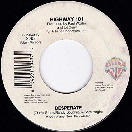Baby, I'm Missing You / Desperate [Vinyl Single 7''] (Highway 101 Vinyl)