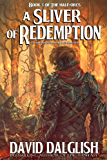 A Sliver of Redemption (The Half-Orcs Book 5) (English Edition)