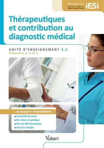 Diplôme d'Etat infirmier - DEI - UE 4.4 - Thérapeutiques et contribution au diagnostic médical - Semestres 2, 4 et 5