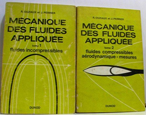 Mcanique des fluides applique : Par R. Ouziaux,... J. Perrier,... 2e dition