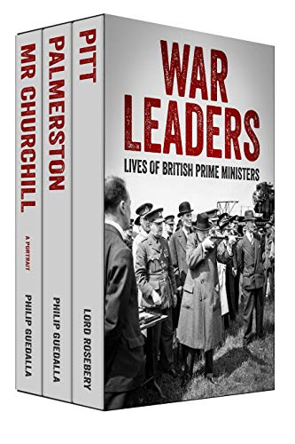 War Leaders: Lives of British Prime Ministers (English Edition)