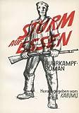 Sturm auf Essen. Ruhrkampf-Roman.