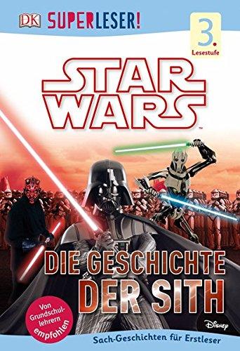 sTM Die Geschichte der Sith: 3. Lesestufe Sach-Geschichten für Leseprofis ()