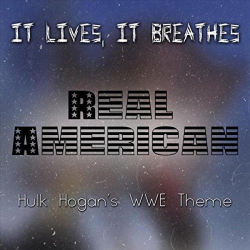 Real American (Hulk Hogan's WWE Theme) (Wwe Theme Music)