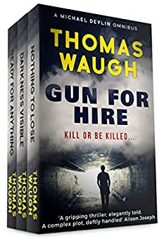Gun For Hire: A Michael Devlin Omnibus (English Edition) de [Waugh, Thomas]