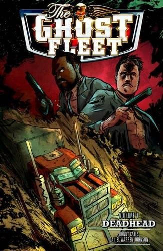Ghost Fleet Volume 1: Deadhead
