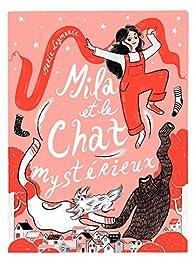 Mila et le chat mystérieux par Marie Leymarie