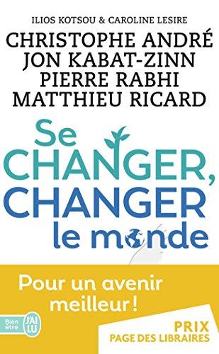Se changer, changer le monde PDF