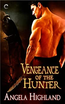 Vengeance of the Hunter (Rebels of Adalonia) di [Highland, Angela]