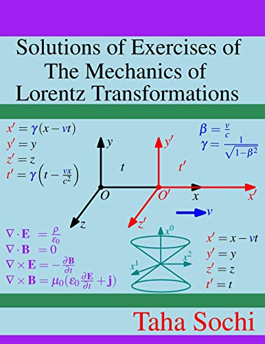 Solutions of Exercises of The Mechanics of Lorentz Transformations