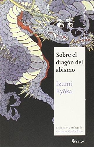 Sobre El Dragón Del Abismo (Maestros de la Literatura Japonesa)